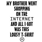 Brother Lousy T-shirt
