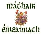 Irish Mother (Gaelic/Bouquet)