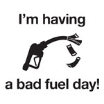Bad Fuel Day