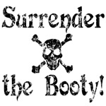 Surrender the Booty!