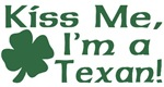 Kiss Me I'm a Texan T-Shirts