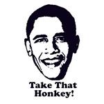 Take That Honkey!