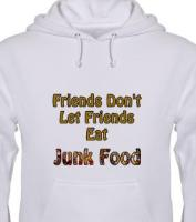 Friends Don't Let Friends Eat Junk Food
