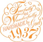 Fearfully and Wonderfully handmade by God 1937