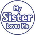 My Sister Loves Me