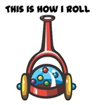 How I Roll (Popping Push Toy)