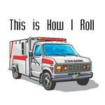 How I Roll (Ambulance)