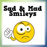 Sad & Mad Smiley Faces