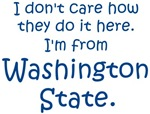 I'm From Washington State