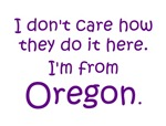 I'm From Oregon