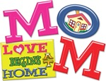 MOM - LOVE BEGINS AT HOME