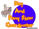 Dog and Pony Show Coordinator