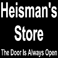 HEISMAN'S STORE - THE DOOR IS ALWAYS OPEN!
