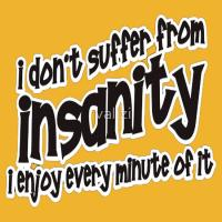 Insanity short slogan