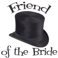 Top Hat Friend of the Bride T-Shirts Gifts