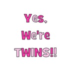 Yes, We're Twins - Pink & Pink