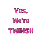 Yes, We're Twins!  Pink