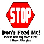Don't Feed Me - Allergies