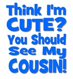 Think I'm Cute? Cousin - Blue