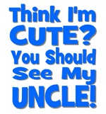 Think I'm Cute? Uncle Blue
