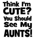 Think I'm Cute? Aunts (Plural) Black
