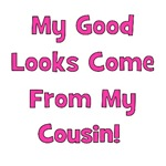 Good Looks From Cousin! - Pink