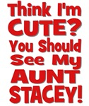 Think I'm Cute? Aunt Stacey