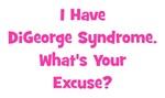 I Have DiGeorge Syndrome (pink)