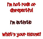 I'm Autistic, What's Your Excuse? red