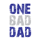 one bad dad shirt