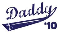 daddy '10 t-shirt