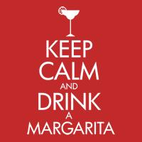 keep calm and drink a margarita parody