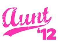 aunt to be t-shirts 2012