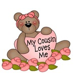 My Cousin Loves Me CUTE Bear