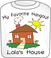 Favorite Hangout Lola's House