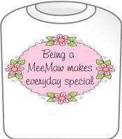 Meemaw Special T-Shirt