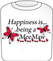 Happiness is being a MeeMaw Butterfly Design T-Shi