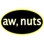 Aw, nuts