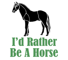 Rather Be A Horse