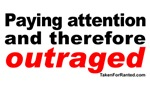 Paying Attention and Outraged