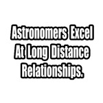 Astronomers...Long Distance