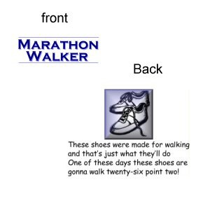 Marathon Walker/Shoes were made for walking