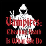 Vampires: Cheating Death