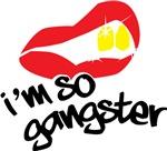 I'm So Gangster