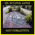 US 30 Long Gone