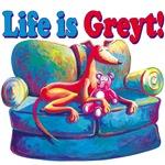 Life is Greyt!
