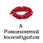 Kiss A Paranormal Investigator