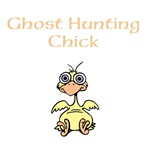 Ghost Hunting Chick