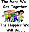 The More We Get Together......
