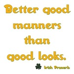 Better good manners...